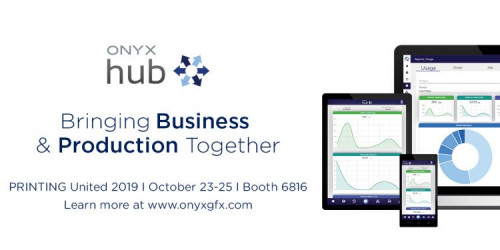 Onyx Graphics to Showcase ONYX Hub 2.0 at PRINTING United 2019
