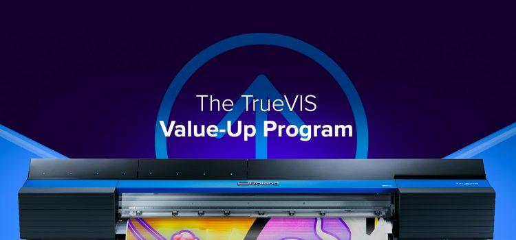 """Roland DGA Launches New """"TrueVIS Value-Up Program"""""""