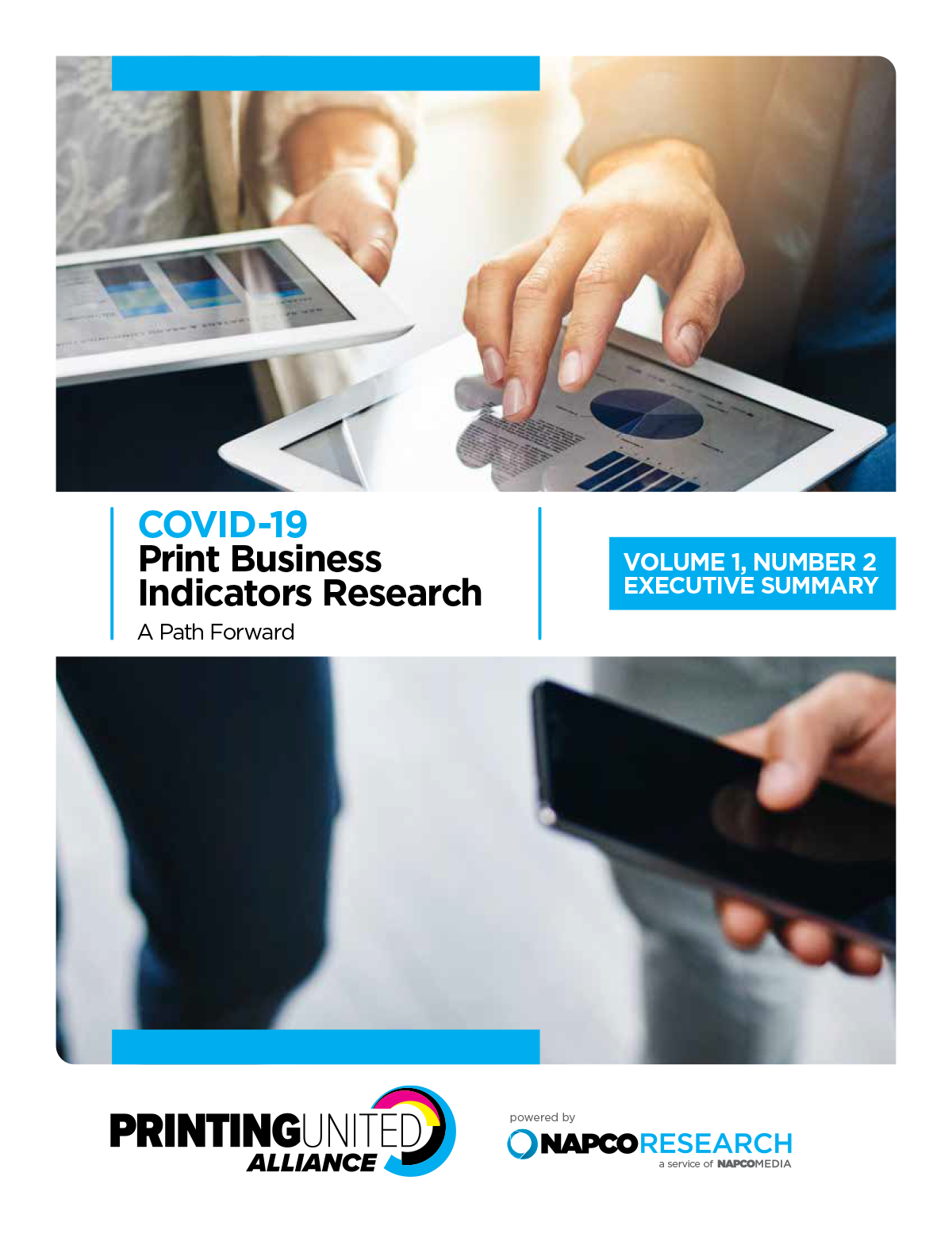 COVID-19 Print Business Indicators Research: Volume 1, Number 2