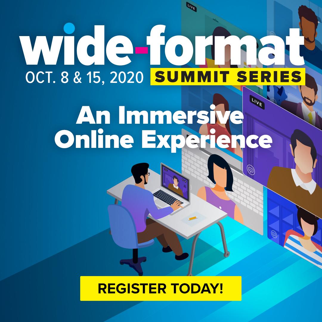 Wide-format Summit 2020