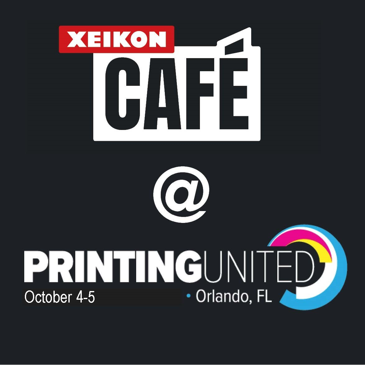 Xeikon Café to come to the PRINTING United UX